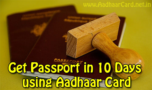 Get Passport in 10 Days using Aadhaar Card
