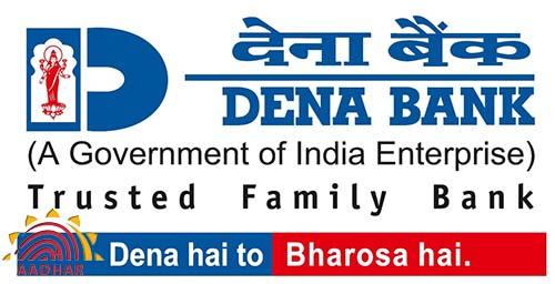 Link Aadhaar Card with Dena Bank