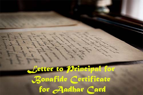 Letter to Principal for Bonafide Certificate for Aadhar Card