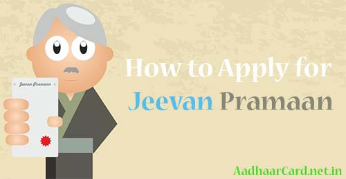 How to Apply for Jeevan Pramaan Digital Life Certificate with Aadhaar Card