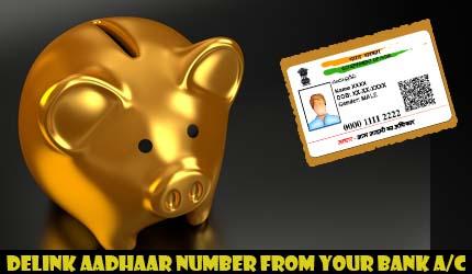 Delink Aadhaar Number from your Bank Account