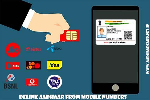 Delink Aadhaar from Mobile Numbers