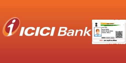 Enroll or Update Aadhaar in ICICI Bank