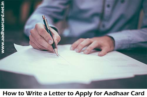 Write A Letter To Apply For Aadhaar Card