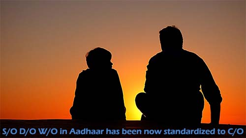 S/O D/O W/O in Aadhaar has been now standardized to C/O