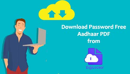 Download Password Free Aadhaar PDF from DigiLocker