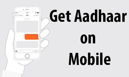 Get Aadhaar on mobile