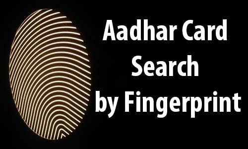 Aadhar Card Search by Fingerprint