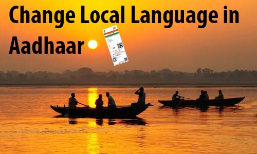 Change Local Language in Aadhaar