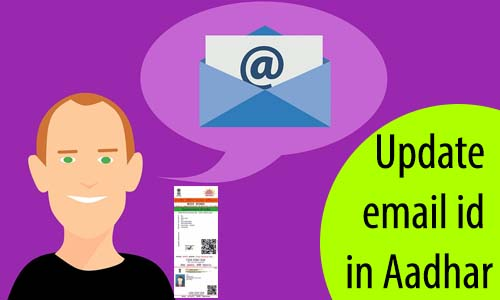 Update Email id in Aadhar Card
